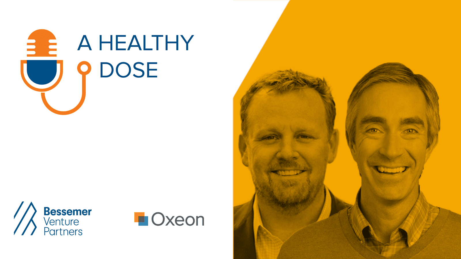 Podcast A Healthy Dose Bessemer Venture Partners